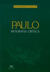 PAULO - BIOGRAFIA CRÍTICA