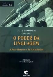 PODER DA LINGUAGEM, O - A ARTE RETORICA DE ARISTOTELES