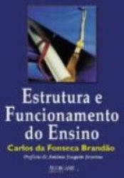 ESTRUTURA E FUNCIONAMENTO DO ENSINO