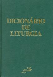 DICIONARIO DE LITURGIA