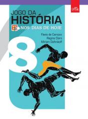 JOGO DA HISTORIA NOS DIA DE HOJE - 8 ANO