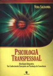 PSICOLOGIA TRANSPESSOAL - ABORDAGEM INTEGRATIVA