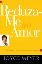 REDUZA-ME AO AMOR