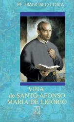 VIDA DE SANTO AFONSO MARIA DE LIGORIO - 9ª