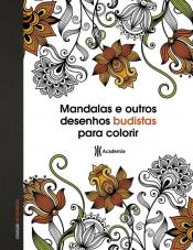 MANDALAS E OUTROS DESENHOS BUDISTAS PARA COLORIR