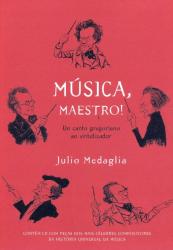 MUSICA MAESTRO - DO CANTO GREGORIANO AO SINTETIZADOR