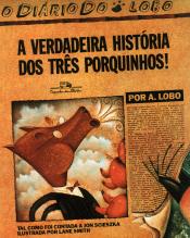 A VERDADEIRA HISTÓRIA DOS TRÊS PORQUINHOS