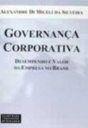 GOVERNANCA CORPORATIVA - DESEMPENHO E VALOR DA EMPRESA.