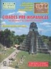 CIDADES PRE-HISPAN MEXICO AMC