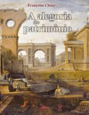A ALEGORIA DO PATRIMÔNIO