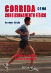 CORRIDA COMO CONDICIONAMENTO FISICO