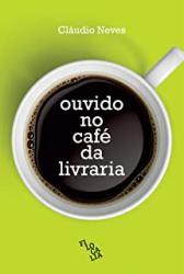 OUVIDO NO CAFÉ DA LIVRARIA