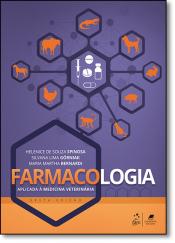 FARMACOLOGIA APLICADA À MEDICINA VETERINÁRIA