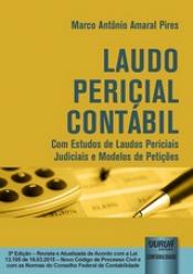 LAUDO PERIÇIAL CONTABIL - COM ESTUDOS DE LAUDOS PERICIAIS JUDICIAIS E MODEL