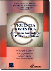 VIOLENCIA DOMESTICO BASES P/FORMULACAO DE POL.PUB. - 1ª