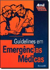 GUIDELINES EM EMERGENCIAS MEDICAS - 1ª