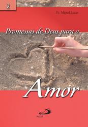 PROMESSAS DE DEUS PARA O AMOR - 1