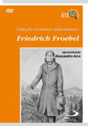 DVD FRIEDRICH FROEBEL - 1ª