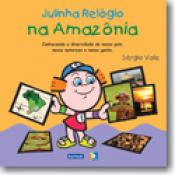 JULINHA RELOGIO NA AMAZONIA