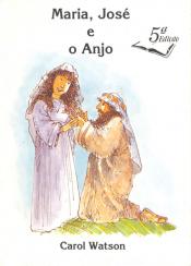 MARIA, JOSE E O ANJO - 5