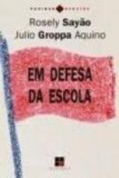 EM DEFESA DA ESCOLA