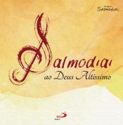 CD - SALMODIAI AO DEUS ALTÍSSIMO
