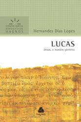 LUCAS - COMENTÁRIOS EXPOSITIVOS HAGNOS