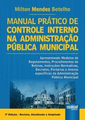 MANUAL PRÁTICO DE CONTROLE INTERNO NA ADMINISTRAÇÃO PÚBLICA MUNICIPAL.