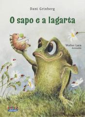 SAPO E A LAGARTA, O