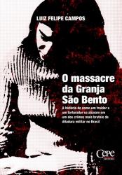 MASSACRE DA GRANJA SÃO BENTO, O