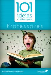 101 IDÉIAS CRIATIVAS PARA PROFESSORES