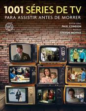 1001 SÉRIES DE TV PARA ASSISTIR ANTES DE MORRER