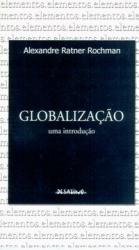 GLOBALIZAÇÃO - UMA INTRODUÇÃO