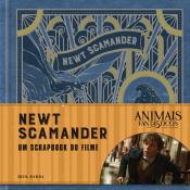 ANIMAIS FANTASTICOS E ONDE HABITAM - NEWT SCAMANDER - UM SCRAPBOOK DO FILME