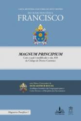 CARTA APOSTÓLICA EM FORMA DE MOTU PROPRIO MAGNUM PRINCIPIUM COM A QUAL É MODIFICADO O CÂN. 838 DO CÓDIGO DE DIREITO CANÔNICO