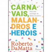CARNAVAIS MALANDROS E HEROIS - 1