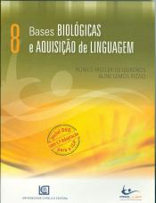 BASES BIOLOGICAS E AQUISICAO DA LINGUAGEM N 8 - 1
