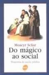 DO MAGICO AO SOCIAL - A TRAJETORIA DA SAUDE - 1