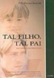 TAL FILHO, TAL PAI - 1