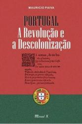 PORTUGAL A REVOLUÇÃO E A DESCOLONIZAÇÃO