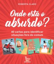 ONDE ESTÁ O ABSURDO? - 40 CARTAS PARA IDENTIFICAR SITUAÇÕES FORA DO COMUM
