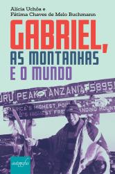 GABRIEL AS MONTANHAS E O MUNDO