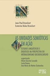 UNIDADES SEMIÓTICAS EM AÇÃO, AS