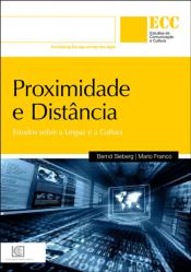 PROXIMIDADE E DISTANCIA - COL. ESTUDOS DE COMUNICACAO E CULTURA - 1