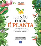 SE NAO FUGIR É PLANTA