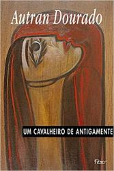 UM CAVALHEIRO DE ANTIGAMENTE