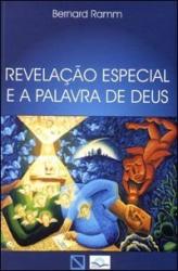 REVELACAO ESPECIAL E A PALAVRA DE DEUS - 1
