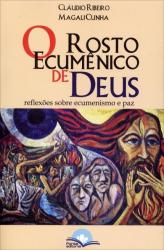 ROSTO ECUMENICO DE DEUS, O - 1