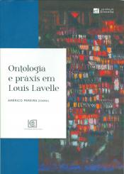 ONTOLOGIA E PRÁXIS EM LOUIS LAVELLE