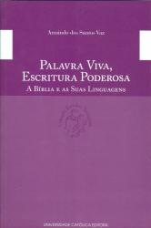 PALAVRA VIVA ESCRITURA PODEROSA - A BÍBLIA E AS SUAS LINGUAGENS